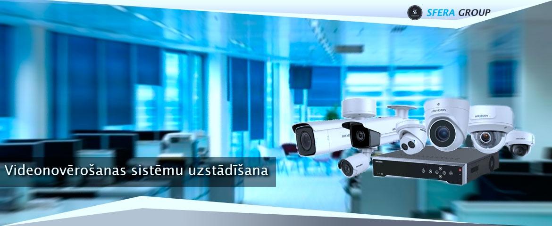 Videonovērošanas sistēmu uzstādīšana